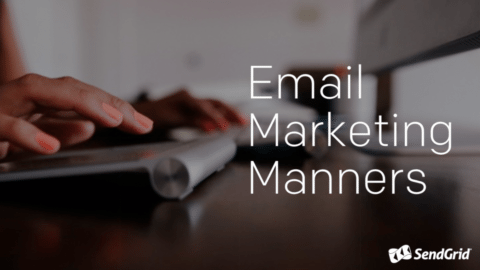 Email Marketing Manners